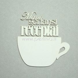 """Kartoninė detalė """"Kavos puodelis - Mano geriausi receptai"""", 1 vnt."""